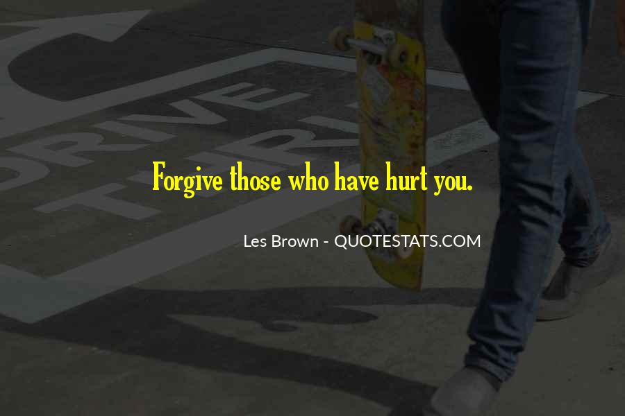 If You Cannot Forgive Quotes #6754