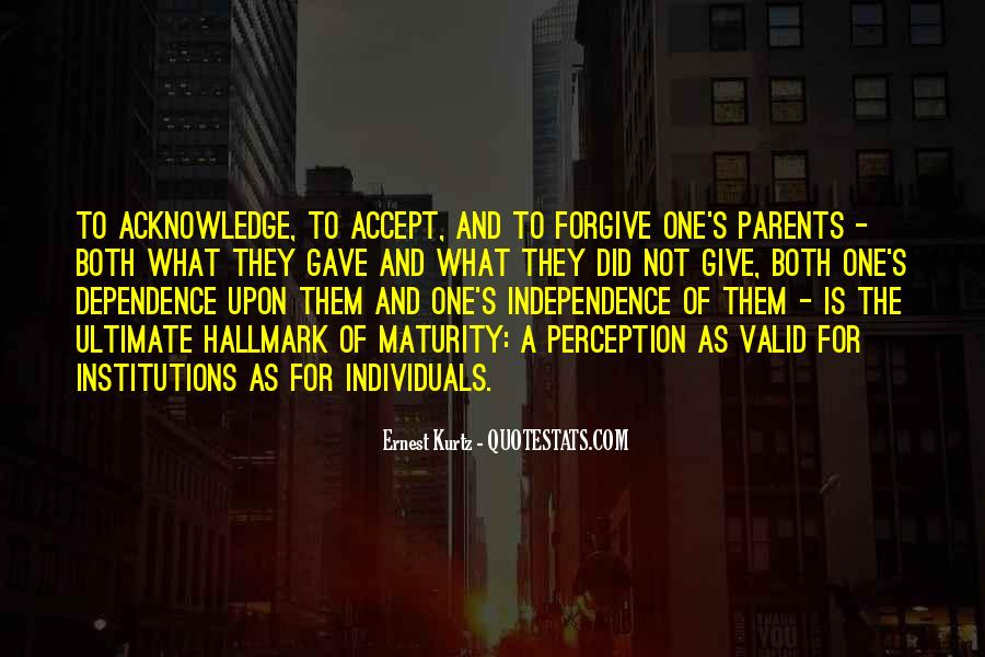 If You Cannot Forgive Quotes #8952