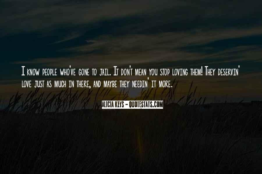 If You Don't Love Me Now Quotes #11416