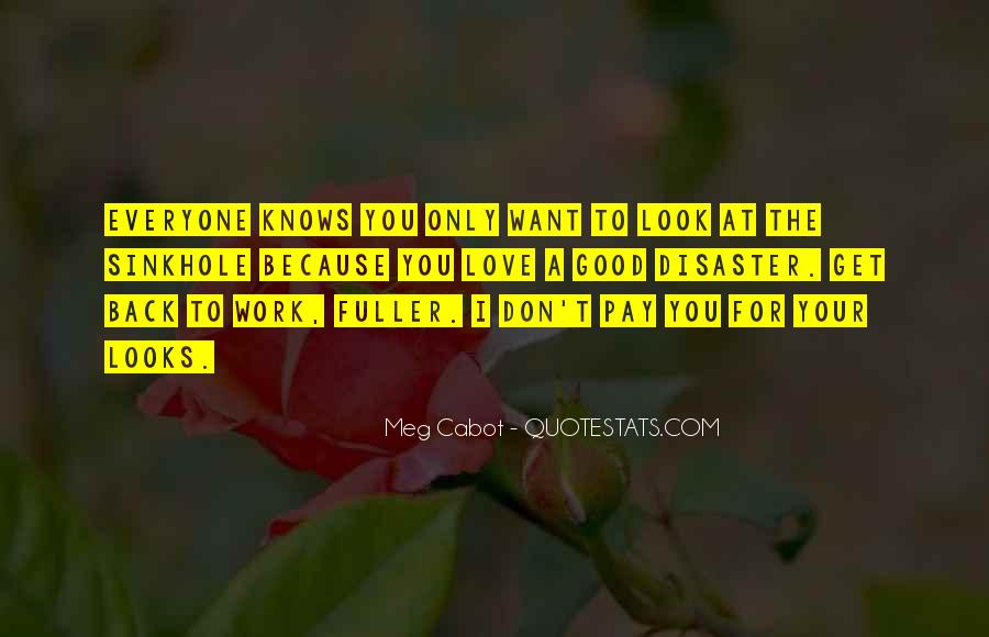 If You Don't Love Me Now Quotes #5841
