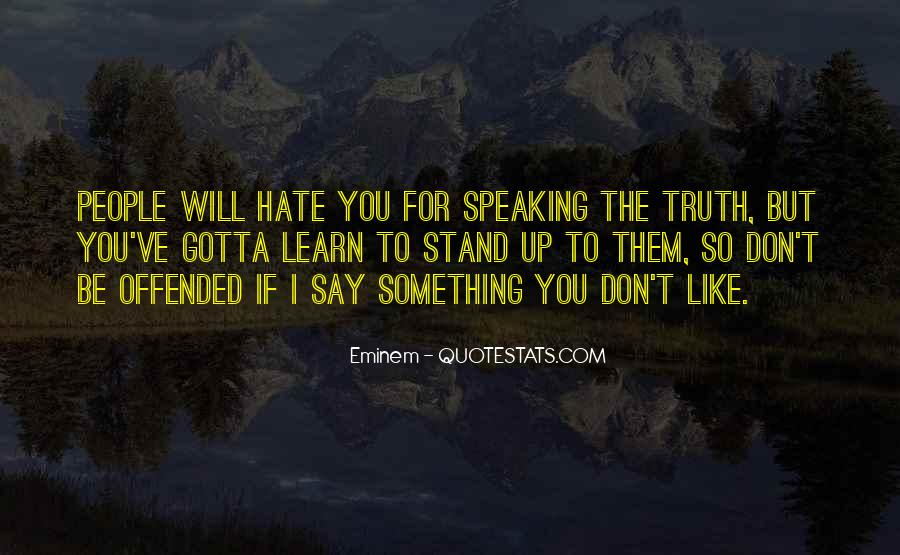 If You Don't Stand For Something Quotes #1324184