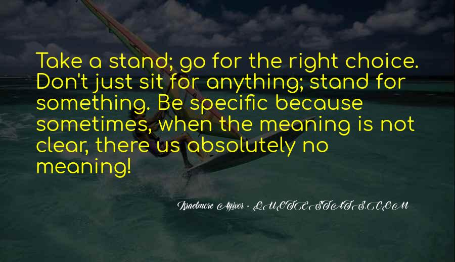 If You Don't Stand For Something Quotes #664