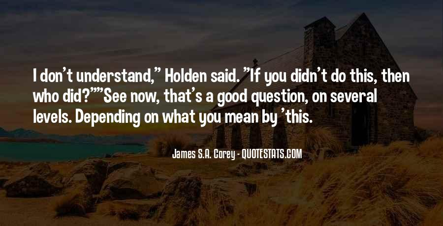 If You Don't Understand Quotes #111114