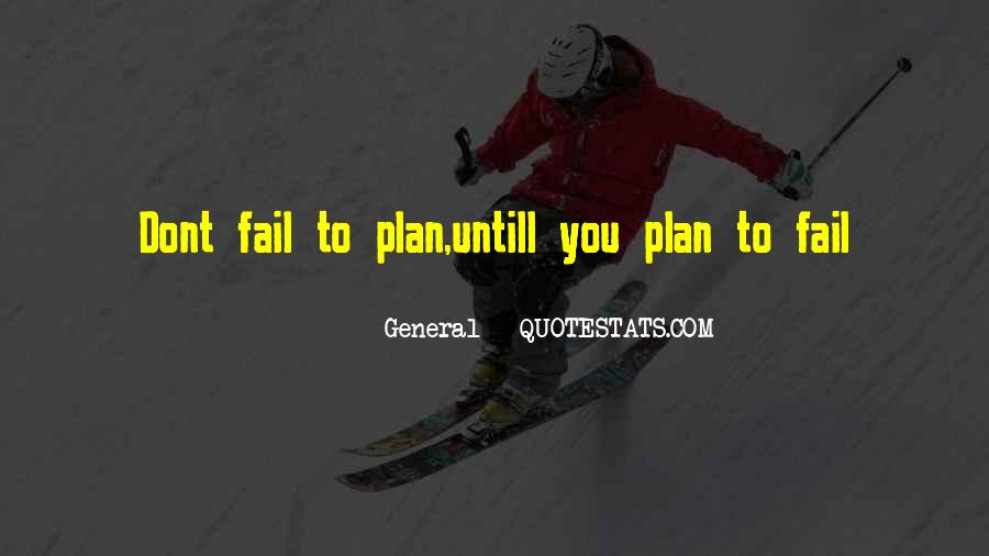 If You Fail To Plan Quotes #1289399