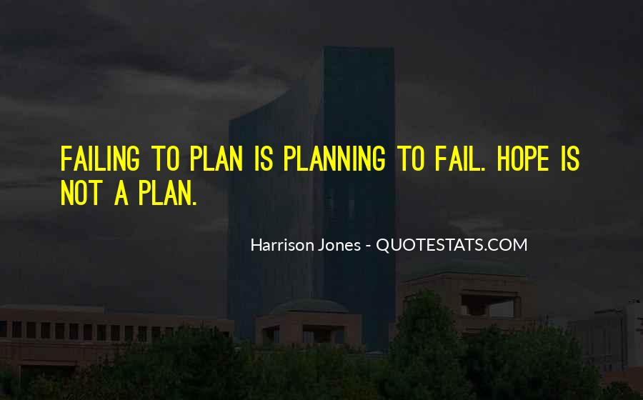 If You Fail To Plan Quotes #1346693
