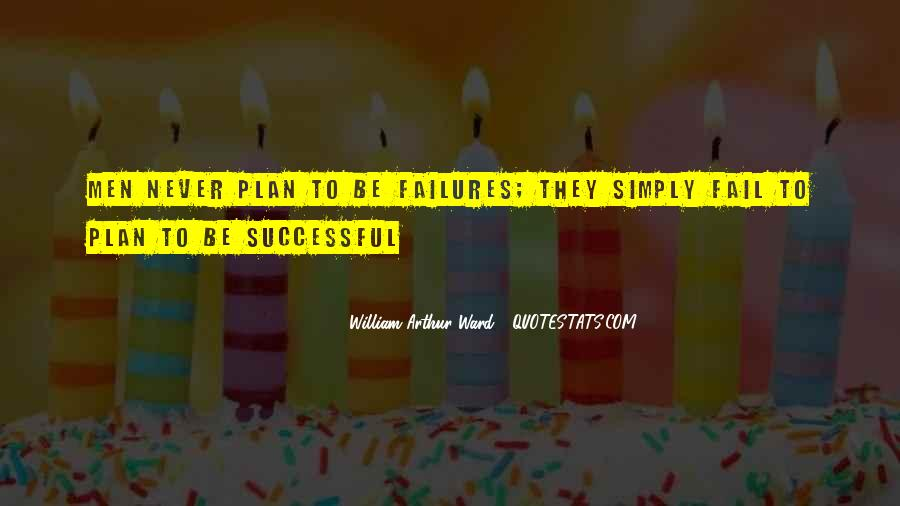 If You Fail To Plan Quotes #212709