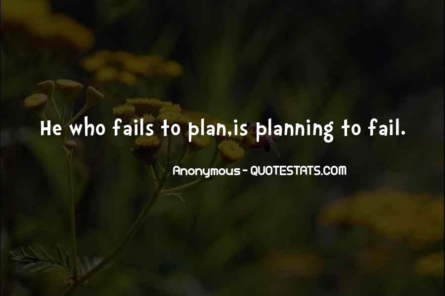 If You Fail To Plan Quotes #524916