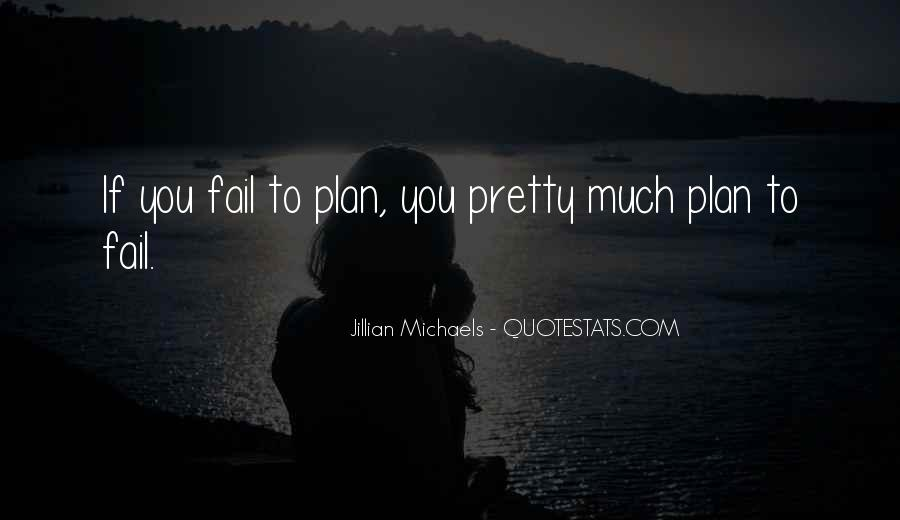 If You Fail To Plan Quotes #604524