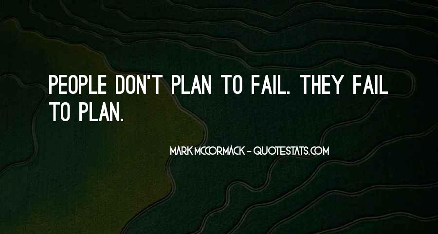 If You Fail To Plan Quotes #736448