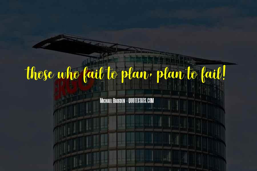 If You Fail To Plan Quotes #846753