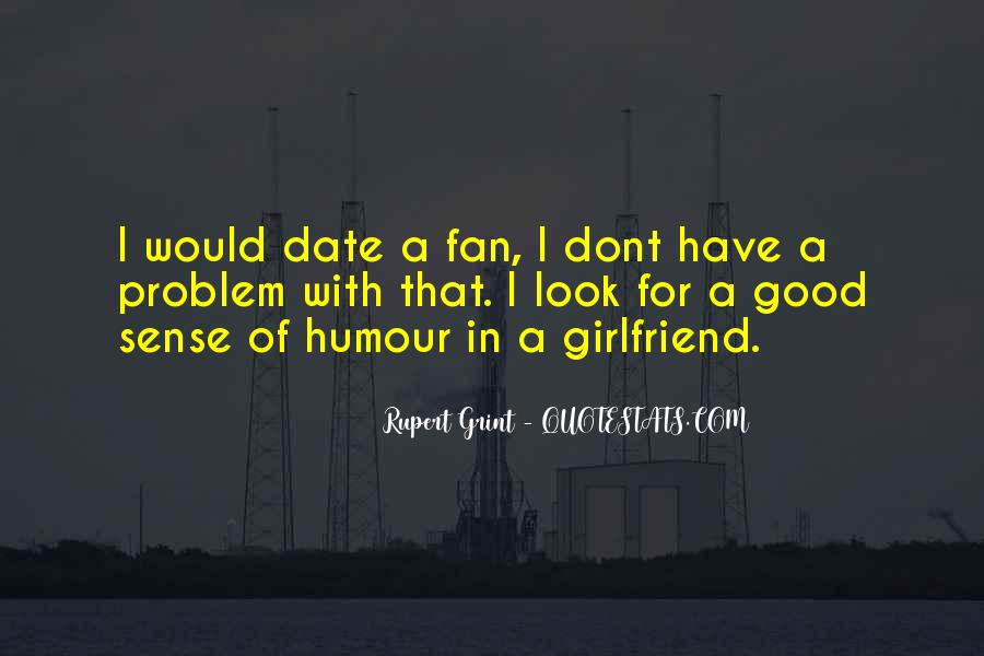 If You Have A Good Girlfriend Quotes #436718
