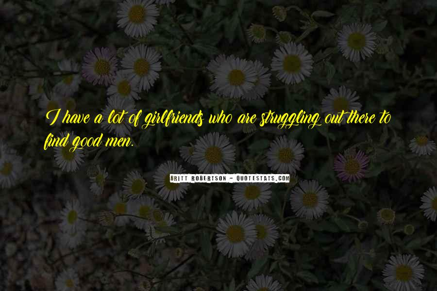 If You Have A Good Girlfriend Quotes #442030