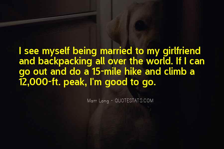 If You Have A Good Girlfriend Quotes #834926