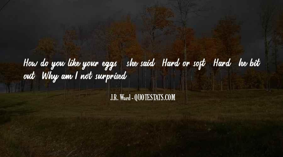 If You Have To Try Too Hard Quotes #4823