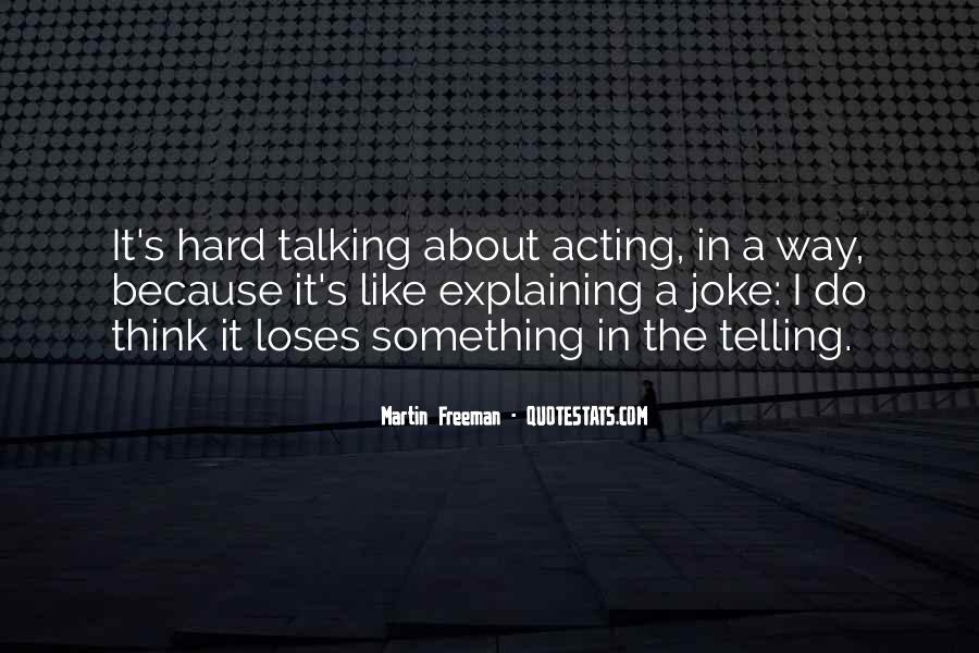 If You Have To Try Too Hard Quotes #5747