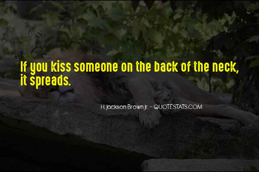 If You Kiss Me On My Neck Quotes #471783