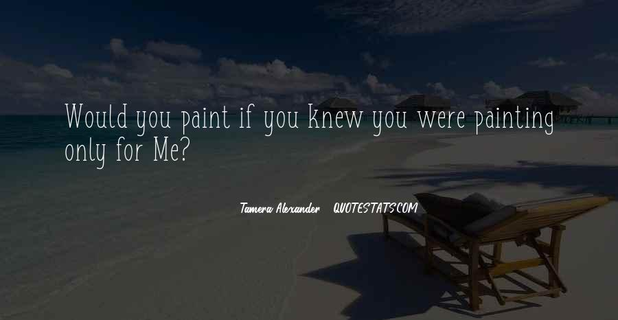 If You Knew Me Quotes #33084