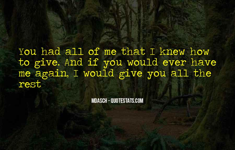 If You Knew Me Quotes #437707