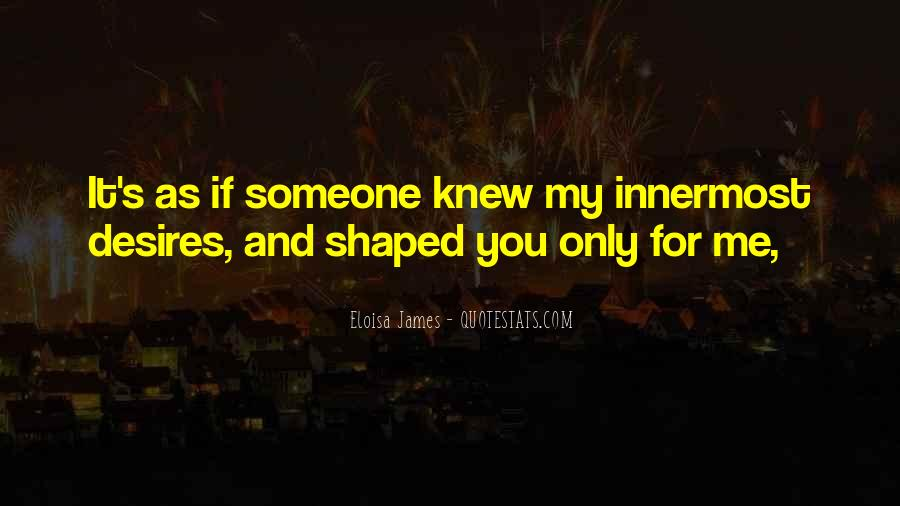 If You Knew Me Quotes #58653