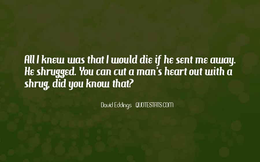 If You Knew Me Quotes #723020
