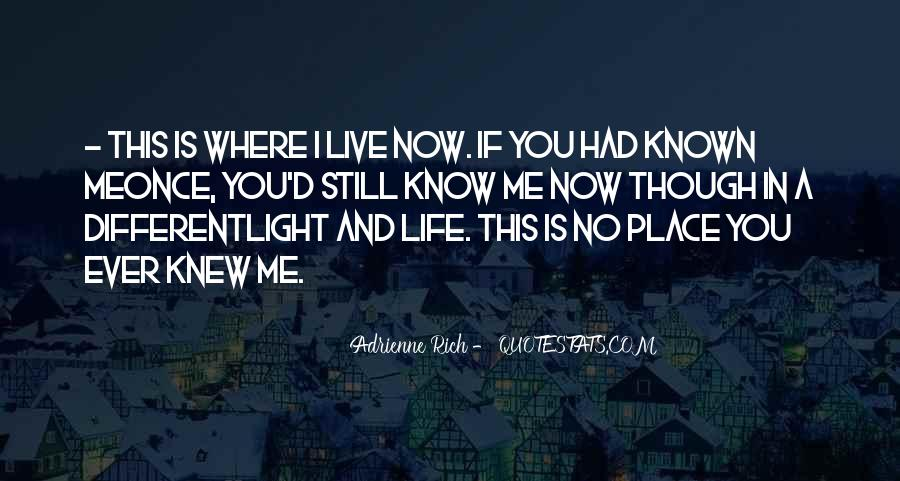 If You Knew Me Quotes #759616