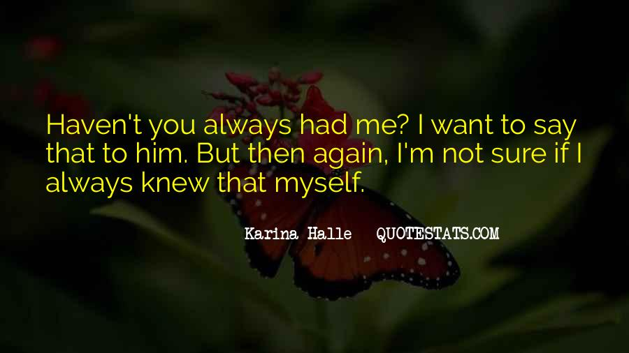 If You Knew Me Quotes #834575
