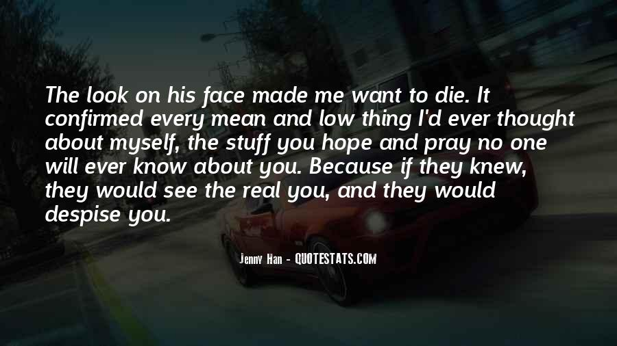 If You Knew Me Quotes #917526