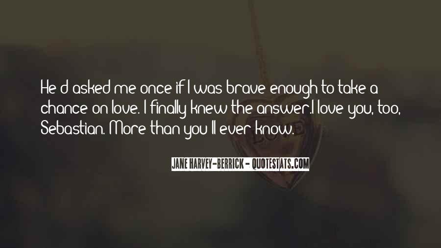 If You Knew Me Quotes #92138
