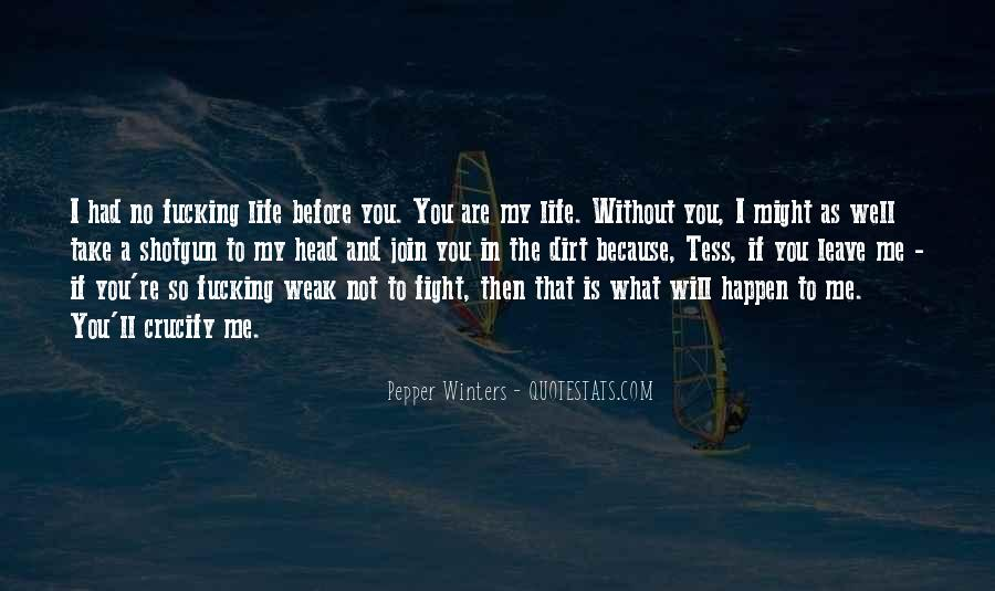 If You Leave My Life Quotes #1142245