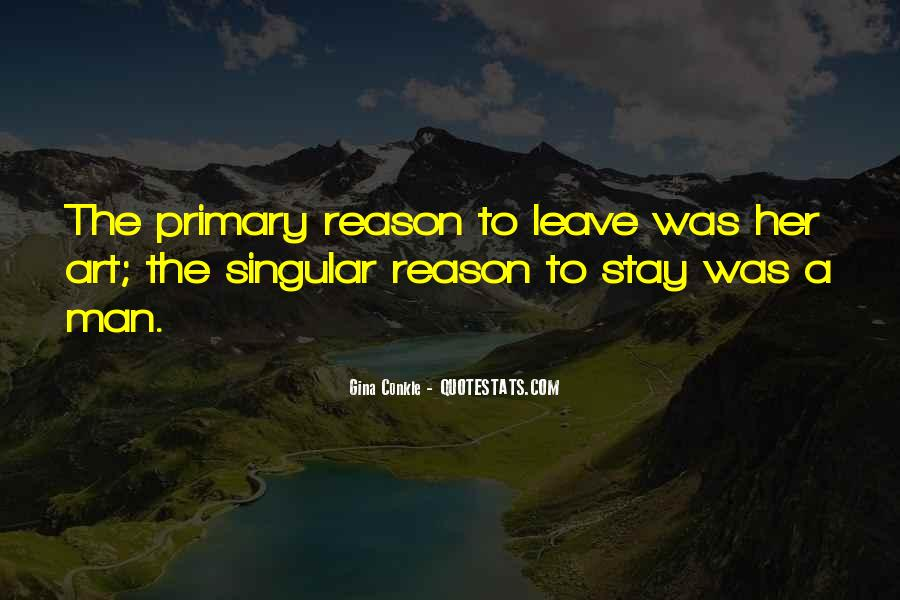 If You Leave Without A Reason Quotes #118606