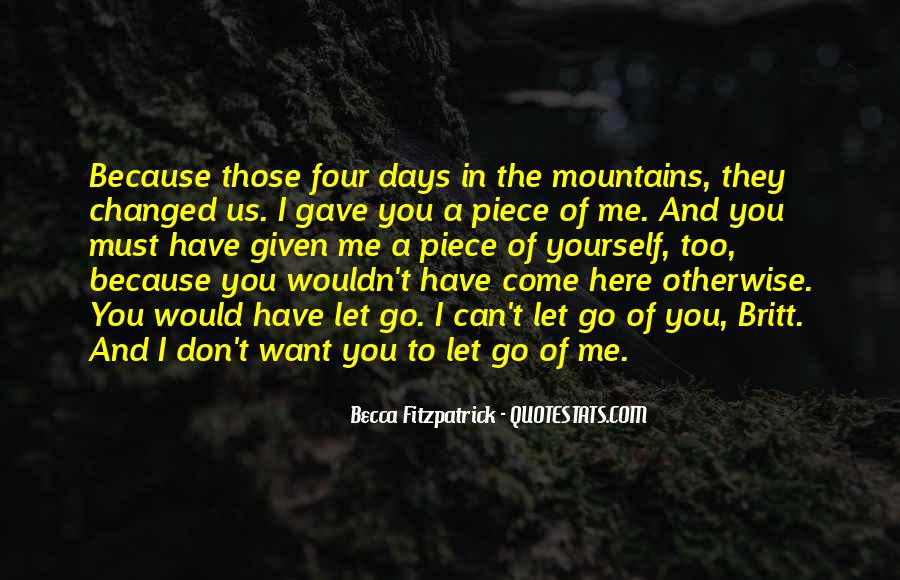 If You Love Her Don't Let Her Go Quotes #4952