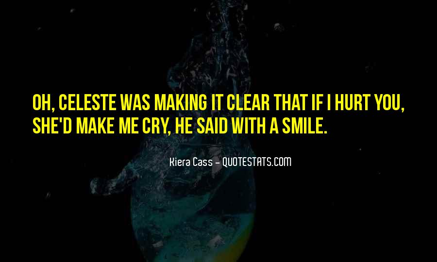 If You Make Me Cry Quotes #1379654