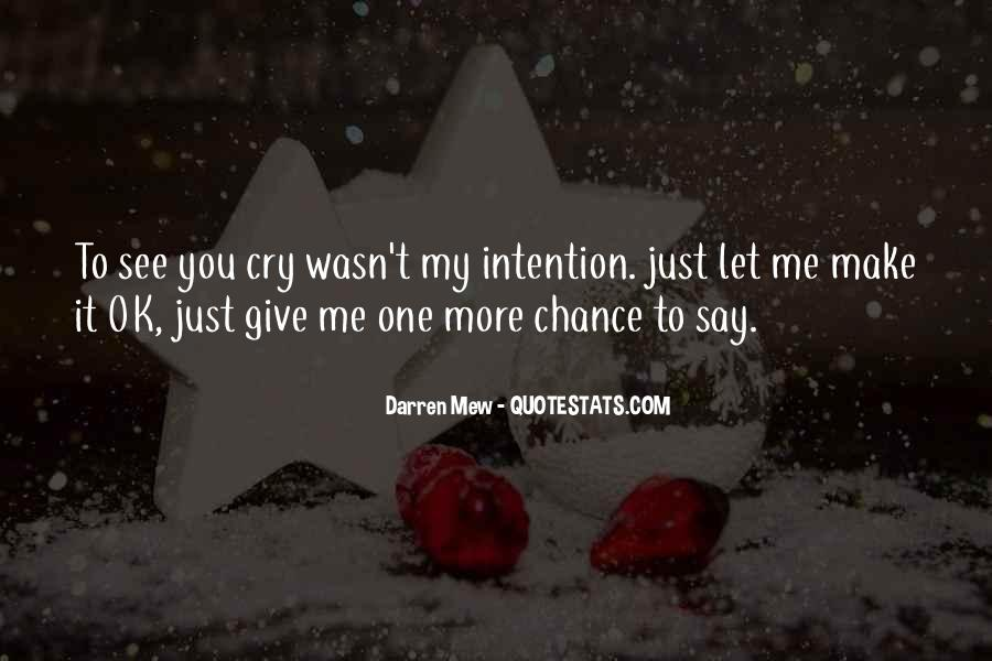 If You Make Me Cry Quotes #37211