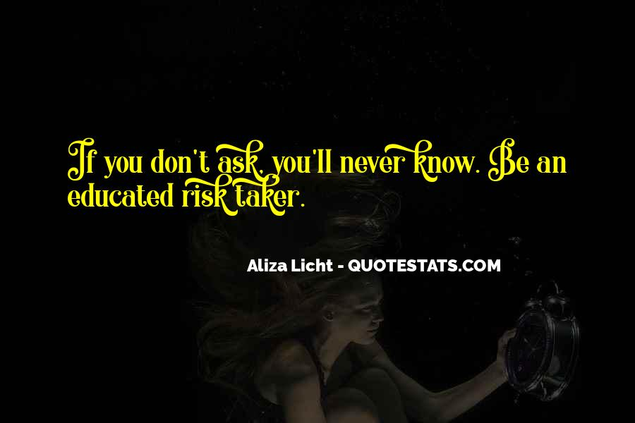 If You Never Ask Quotes #111574