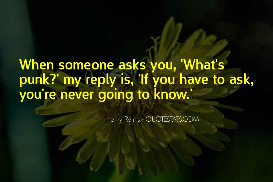 If You Never Ask Quotes #1213436