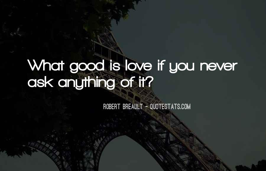 If You Never Ask Quotes #1218075