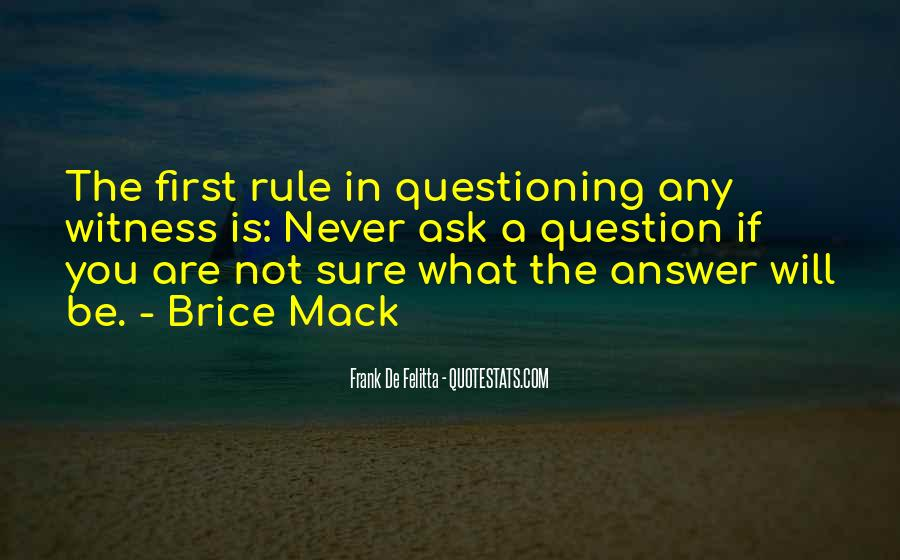If You Never Ask Quotes #182784