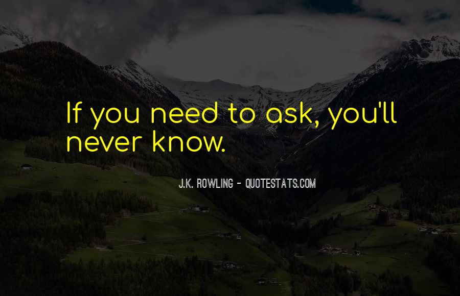 If You Never Ask Quotes #204102