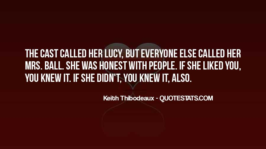 If You Only Knew I Liked You Quotes #24299