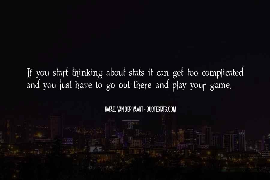If You Play Games Quotes #1016349