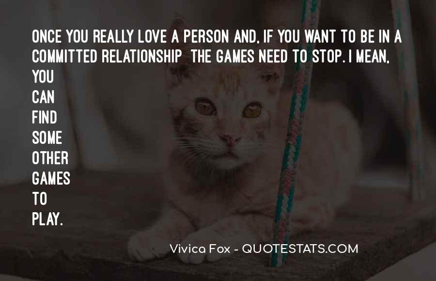 If You Play Games Quotes #1170909