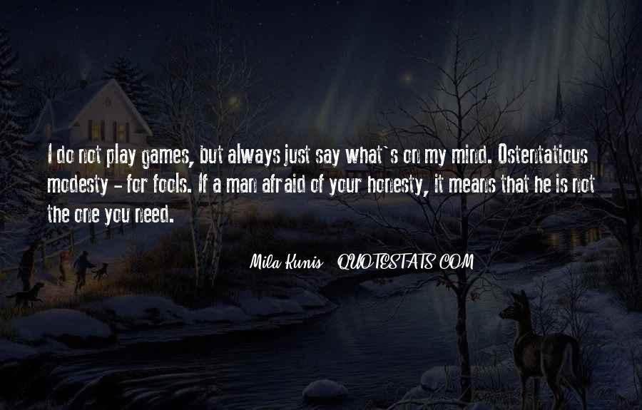 If You Play Games Quotes #1480535