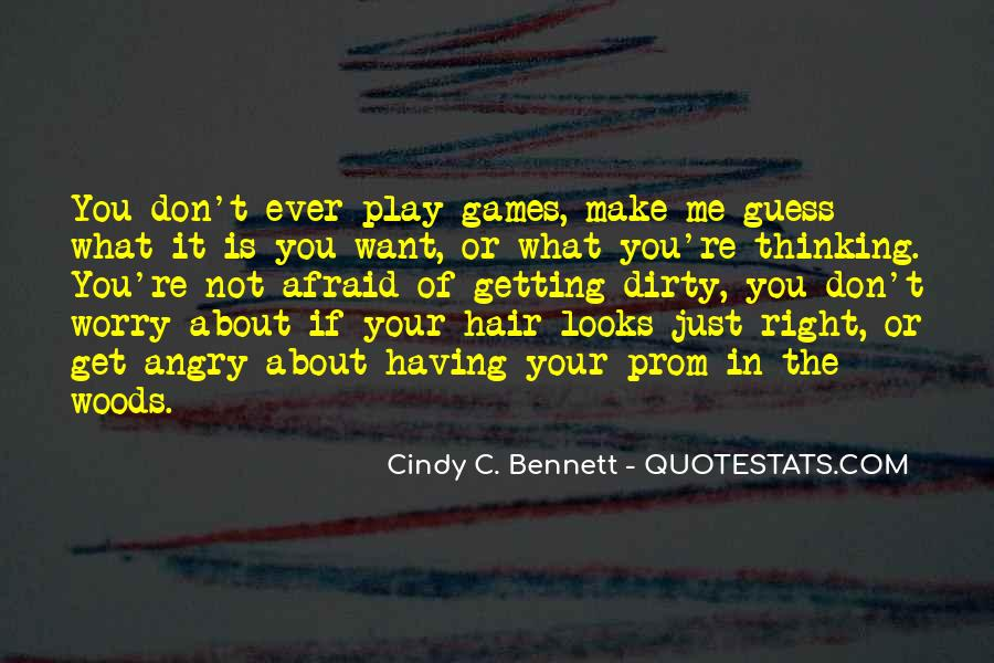 If You Play Games Quotes #1495252