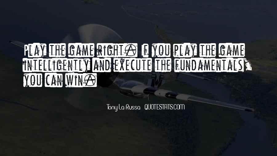 If You Play Games Quotes #1557655