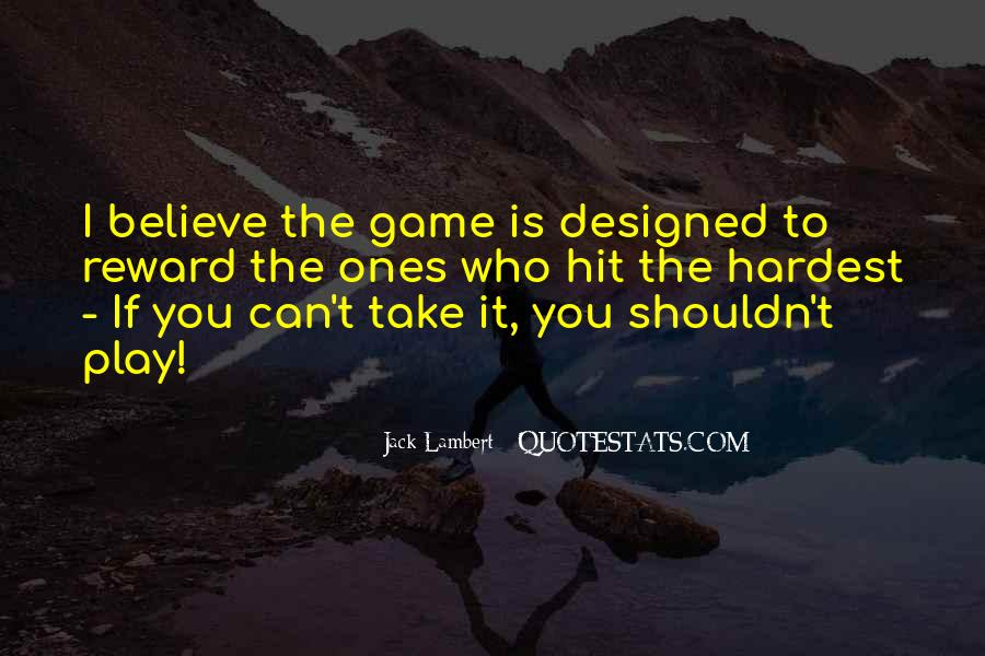 If You Play Games Quotes #244126