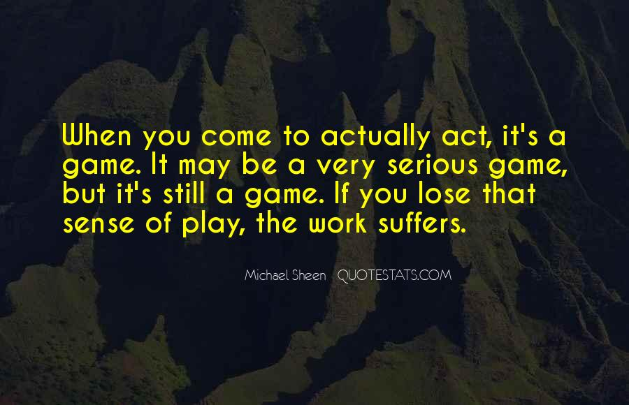 If You Play Games Quotes #386970