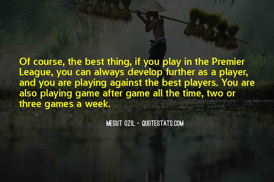 If You Play Games Quotes #487154