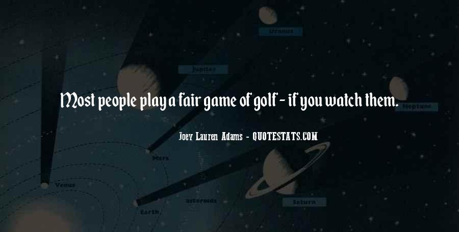 If You Play Games Quotes #674311