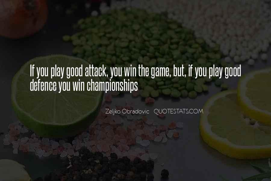 If You Play Games Quotes #729661
