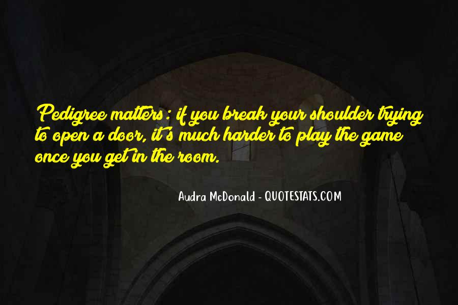 If You Play Games Quotes #865510